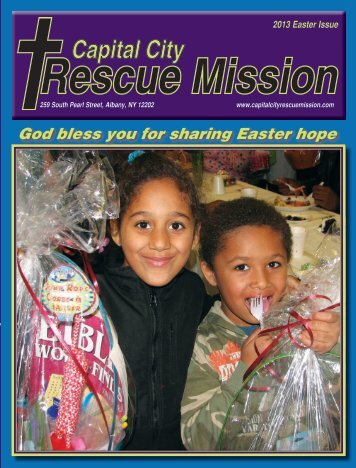 2013 Easter Newsletter - Capital City Rescue Mission