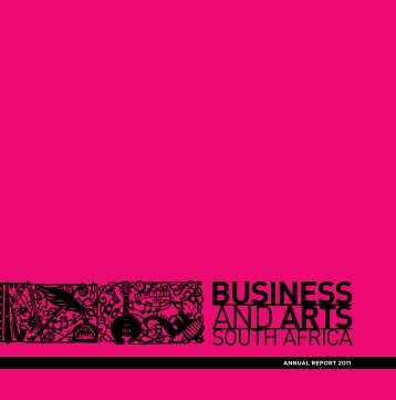 Annual Report 2010 - Business and Arts South Africa