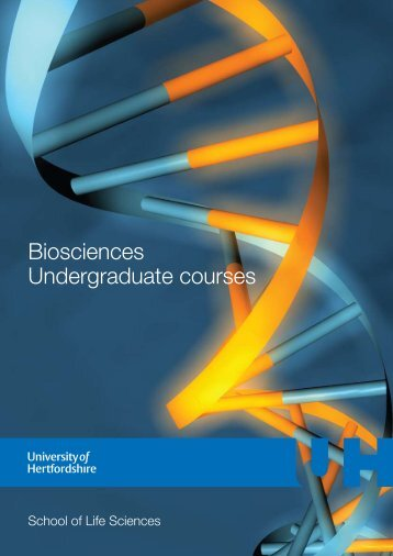 Biosciences Undergraduate courses - University of Hertfordshire