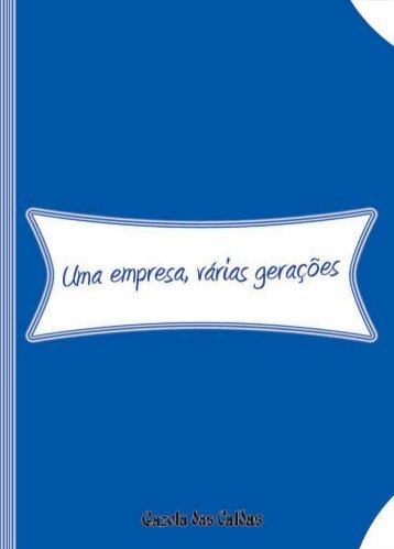 uma empresa, várias gerações - Gazeta Das Caldas