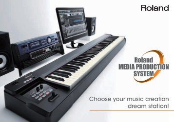 Choose your music creation dream station! - Roland Scandinavia a/s