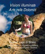 Visioni illuminate Arte nelle Dolomiti - Schaarschmidt IT