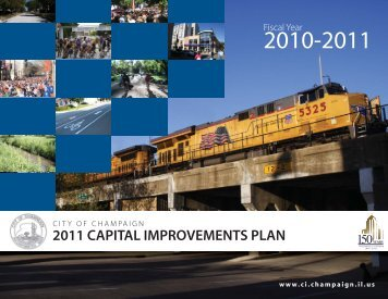 2011 CAPITAL IMPROVEMENTS PLAN - City of Champaign