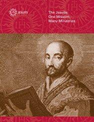 One Mission, Many Ministries - Jesuit