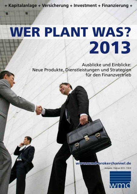 Wer plant was 2013? - WMD Brokerchannel