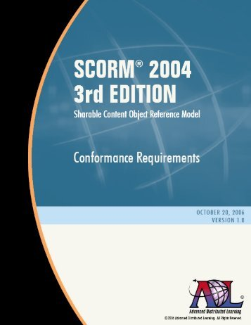 (SCORM) 2004 3rd Edition Conformance Requirements - Advanced ...