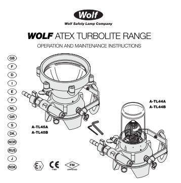 WOLF ATEX TURBOLITE RANGE - Safety Lamp of Houston Inc.