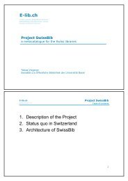 1. Description of the Project 2. Status quo in Switzerland ... - Swissbib