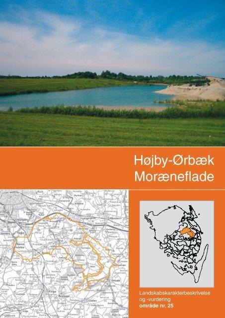 Landskabskarakterbeskrivelse og vurdering af Højby-Ørbæk ...