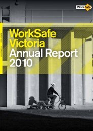 Annual Report 2010 - WorkSafe Victoria