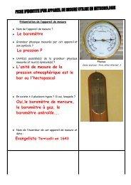 Le baromètre La pression P L'unité de mesure de la pression ...