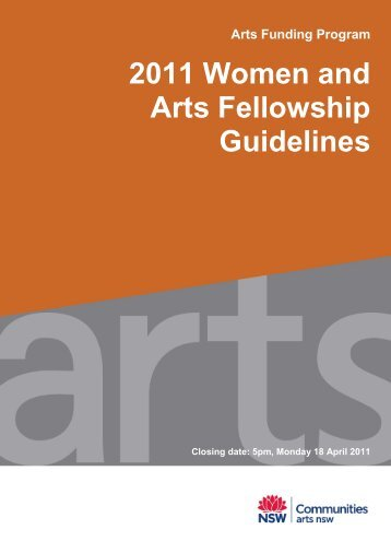 2011 Women and Arts Fellowship Guidelines - Arts NSW - NSW ...