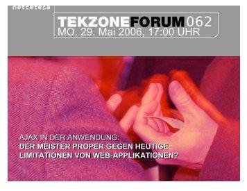 MO. 29. Mai 2006, 17:00 UHR - TekZone