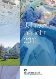 Jahresbericht 2011 (PDF) - Schulthess Klinik