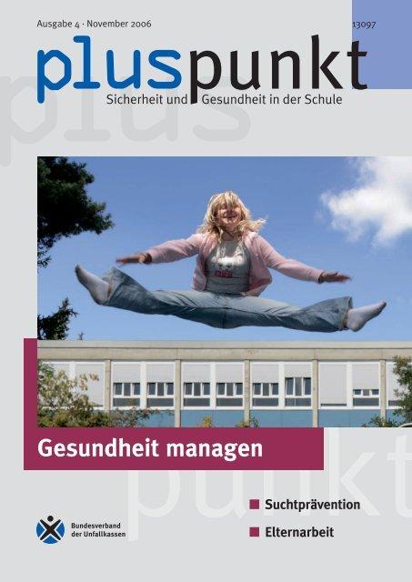 Und wie gesund ist Ihre Schule? - Schule & Gesundheit - Hessen