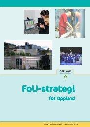 FOU-strategi for Oppland - Oppland fylkeskommune