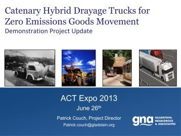 """Catenary Hybrid Drayage Trucks for Zero Emissions ... - """"ACT"""" Expo"""