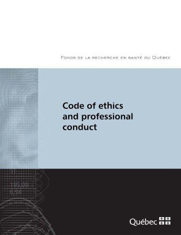 Code of ethics and professional conduct - Fonds de la recherche en ...