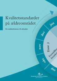 Kvalitetsstandarder på ældreområdet - en ... - Servicestyrelsen