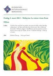 Fredag 2. mars 2012 – Malaysia: La retten vinne fram Hilsen