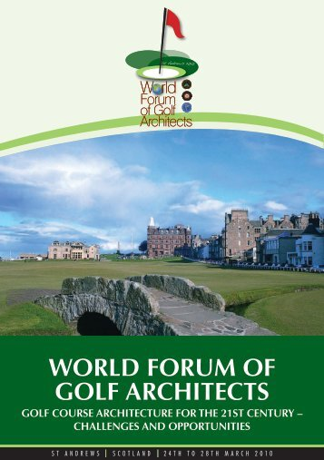 WORLD FORUM OF GOLF ARCHITECTS - European Institute of Golf Course ...
