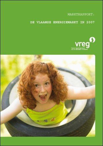RAPP-2008-3: Marktrapport - De Vlaamse energiemarkt in 2007 - Vreg