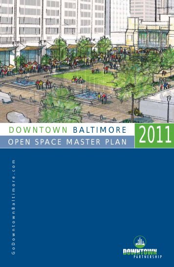 Open Space Master Plan for Downtown Baltimore (condensed)