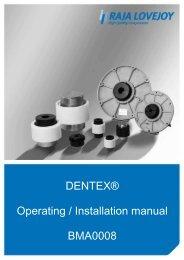 DENTEX® Operating / Installation manual BMA0008 - RAJA-Lovejoy