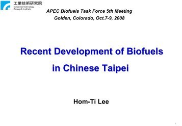 Recent Development of Biofuels in Chinese Taipei - APEC Biofuels