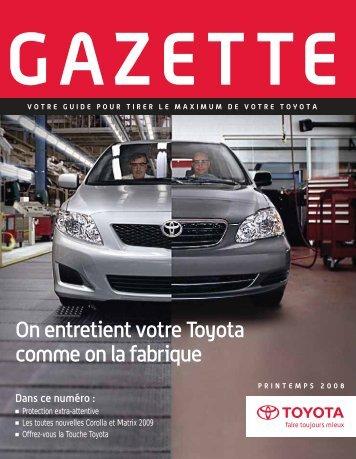On entretient votre Toyota comme on la fabrique - Toyota Canada