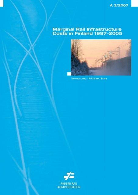 Marginal Rail Infrastructure Costs in Finland 1997 ... - Liikennevirasto