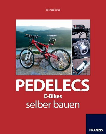 Pedelecs, E-Bikes selber bauen - Leseprobe - Science-Shop