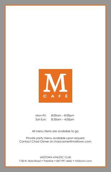 Mon-Fri: 8:00am – 8:00pm Sat-Sun: 8:30am – 4:00pm All menu ...