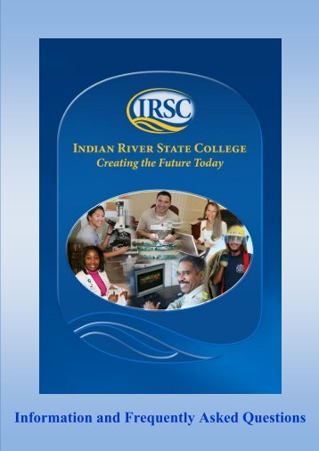 Information and Frequently Asked Questions - Indian River State ...