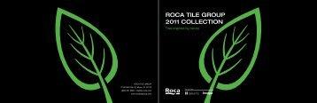 ROCA TILE GROUP 2011 COLLECTION - Conestoga Tile