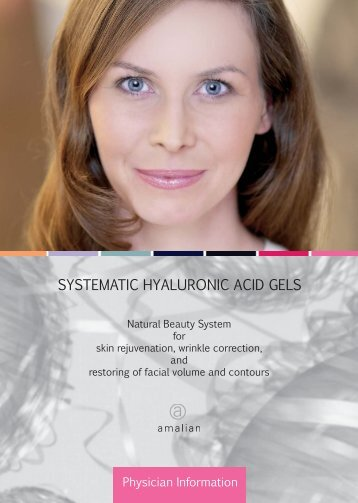 SYSTEMATIC HYALURONIC ACID GELS - Skin & Vision