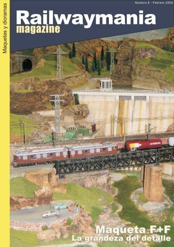 Maqueta F+F. La grandeza del detalle - Railwaymania.com