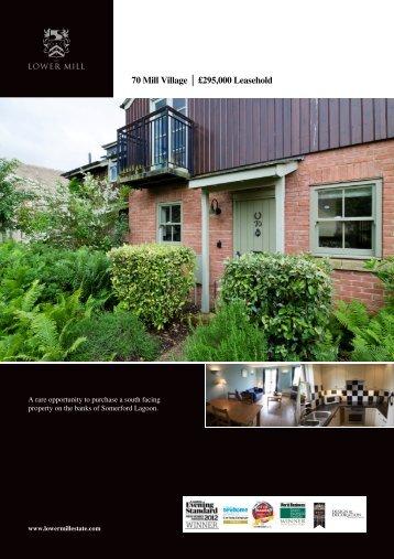 70 Mill Village £295,000 Leasehold - Lower Mill Estate