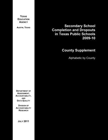 Completion and Dropouts, 2009-10: County Supplement - Texas ...