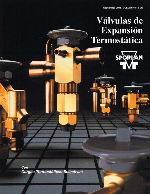 Sporlan Válvulas de Expansión Termostática - Servipartes