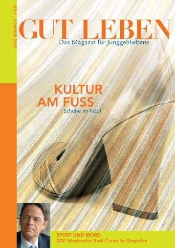 KULTUR AM FUSS - magazin gut leben