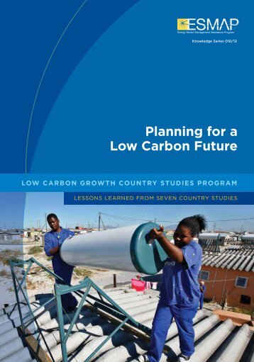 Planning for a Low Carbon Future - Low Emissions Asian ...