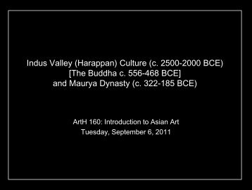 Art of Ancient India: Indus Valley Civilization and Maurya Dynasty
