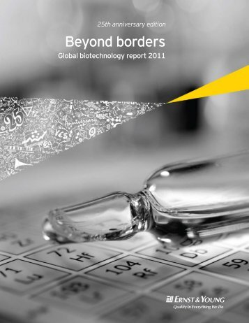 Beyond borders Global biotechnology report 2011 - Ernst & Young