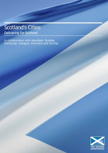 Scotland's Cities: Delivering for Scotland - Scottish Government