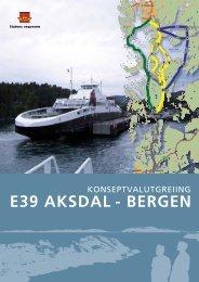 KVU E39 Aksdal–Bergen hovedrapport juni 2010 - Statens vegvesen