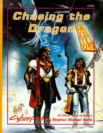 Cyberpunk 2020 - Chasing the Dragon
