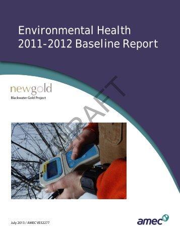 Environmental Health 2011-2012 Baseline Report - New Gold