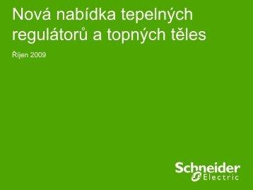 Nová nabídka tepelných regulátorů a topných těles - Schneider ...