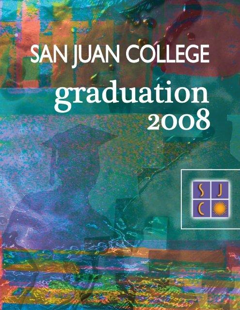 SAN JUAN COLLEGE Graduation 2008